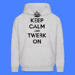 Keep Calm And Twerk On Hoodies - Men's Hoodie