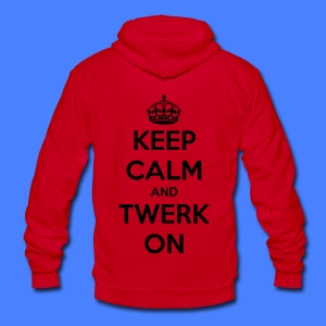 Keep Calm And Twerk On Zip Hoodies/Jackets - Unisex Fleece Zip Hoodie by American Apparel