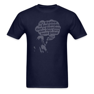 It's Easier to Fool - Mark Twain - Men's T-Shirt