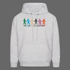 We are all Detroit - Men's Hoodie