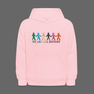 We are all Detroit - Kids' Hoodie