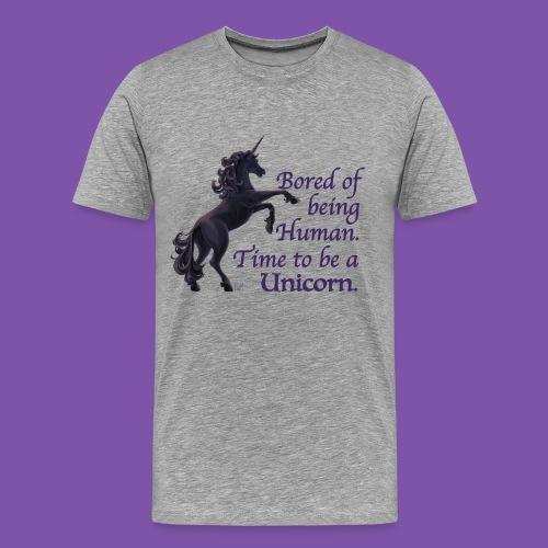 Time to be a Unicorn Tshirt - Men's Premium T-Shirt