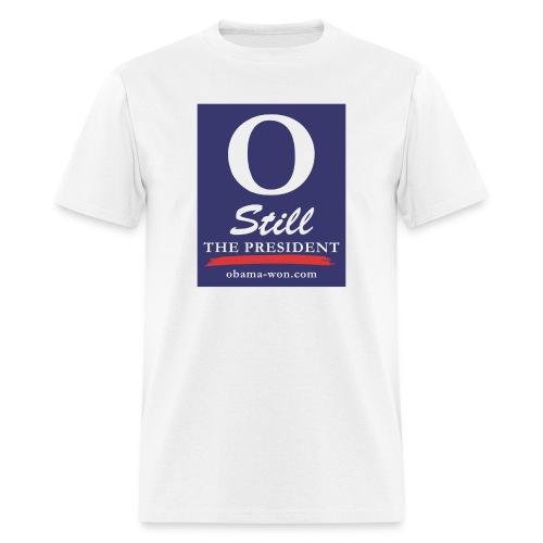 O Still the President Men's Tee - Men's T-Shirt