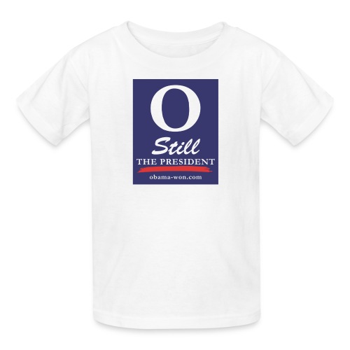O Still the President Kid's Tee - Kids' T-Shirt