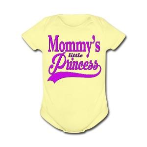 Mommy's Little Princess   - Short Sleeve Baby Bodysuit