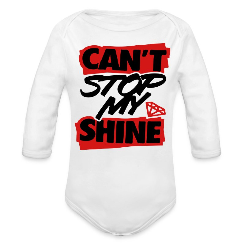 Can't Stop My Shine - stayflyclothing.com - Long Sleeve Baby Bodysuit