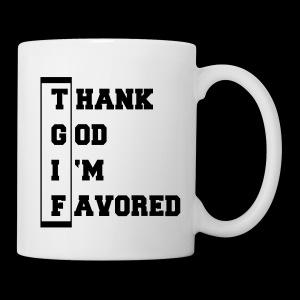 TGIF Mug - Coffee/Tea Mug
