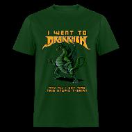 T-Shirts ~ Men's T-Shirt ~ I Went To Drakkhen...