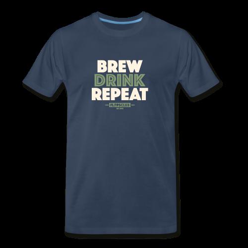 Brew Drink Repeat - Men's Premium T-Shirt