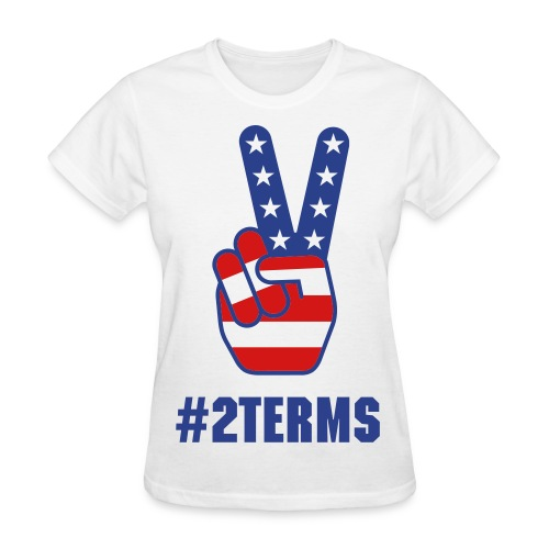 2Terms(Obama Edition) - Women's T-Shirt