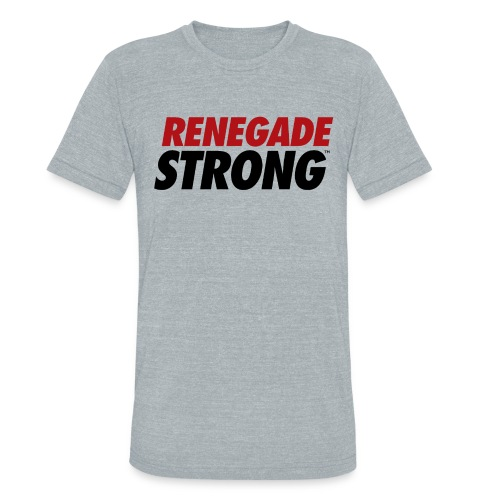 Grey Tri-Blend Renegade Strong  - Unisex Tri-Blend T-Shirt