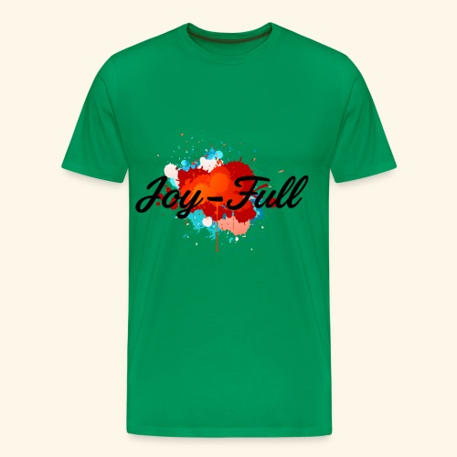 Joy Full T-Shirt (Green) - Men's Premium T-Shirt
