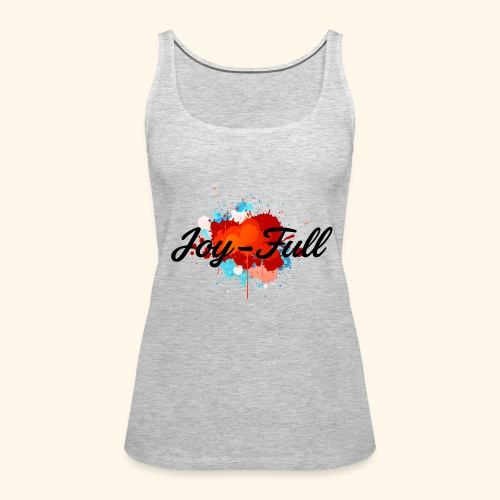 Joy Full Sports Tank  - Women's Premium Tank Top