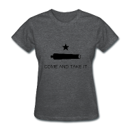 T-Shirts ~ Women's T-Shirt ~ Come And Take It