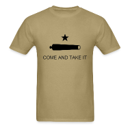 T-Shirts ~ Men's T-Shirt ~ Come And Take It
