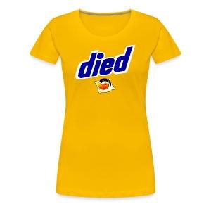 Died Pods - Women's Premium T-Shirt