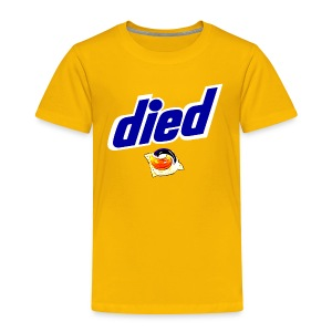 Died Pods - Toddler Premium T-Shirt