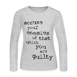 Accuse Your Enemies [1] Women's Long Sleeve Jersey T-shirt - Women's Long Sleeve Jersey T-Shirt