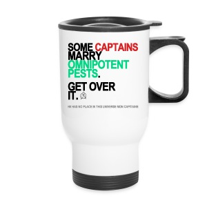 Some Captains Marry Omnipotent Pests Travel Mug - Travel Mug