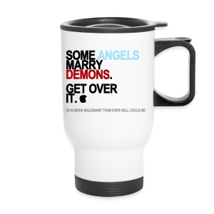 Some Angels Marry Demons Travel Mug - Travel Mug