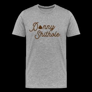 Donny Shithole - Men's Premium T-Shirt