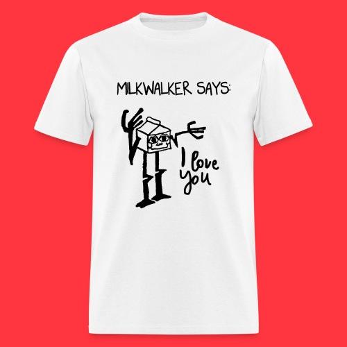 milkwalker says 2 - Men's T-Shirt