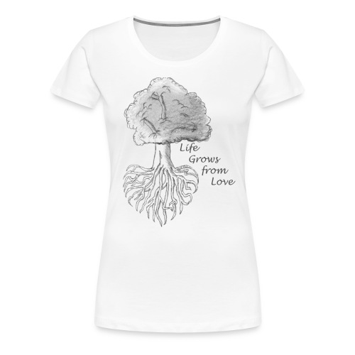 Life Grows from Love - Women's Premium T-Shirt