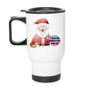 Santa naughty but nice List - Travel Mug