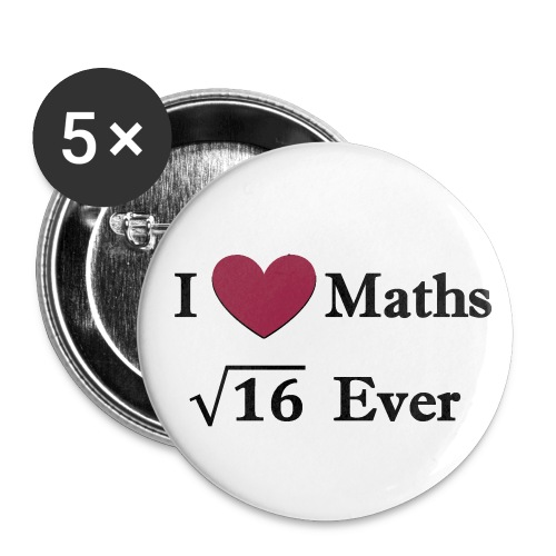 Math, I love maths for ever - Small Buttons