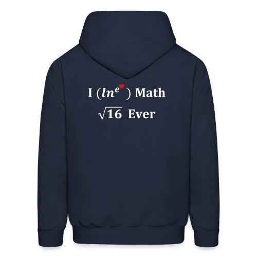 I love math for ever, logarithme, exp, math humor - Men's Hoodie