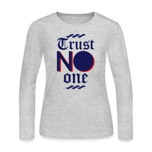 Trust No One - Women's Long Sleeve Jersey T-Shirt