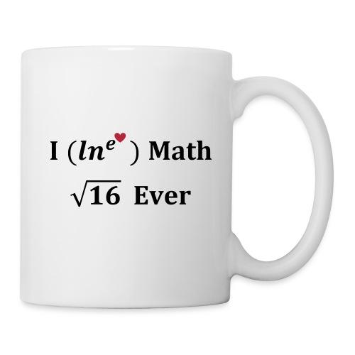 I love math for ever, logarithme, exp, math humor - Coffee/Tea Mug