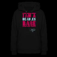 Hoodies ~ Women's Hooded Sweatshirt ~ I AM A BEADLES BABE