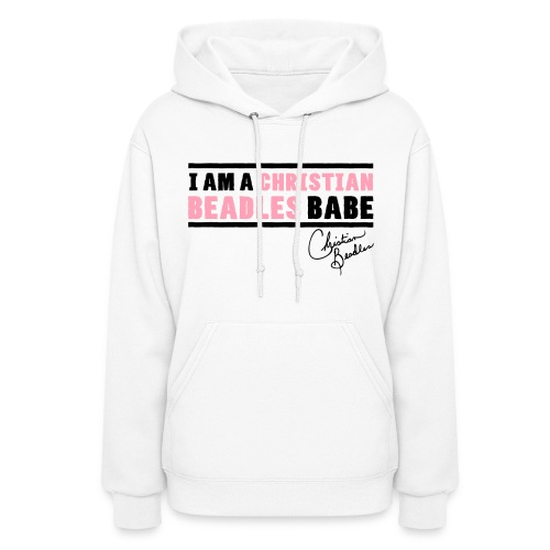 I AM A BEADLES BABE - Women's Hoodie