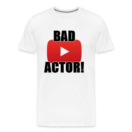 Unofficial Youtube Bad Actor  T-shirt - Men's Premium T-Shirt