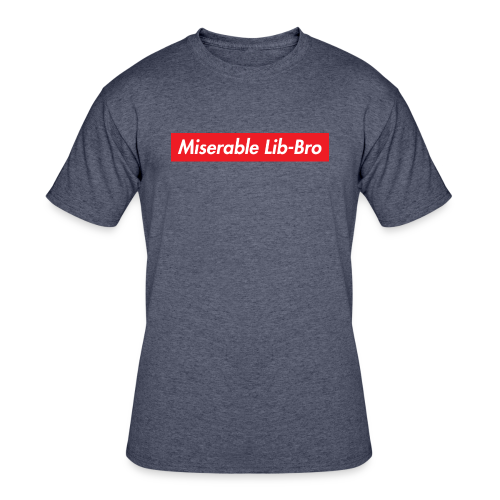 Miserable Lib Bro t-shirt  - Men's 50/50 T-Shirt