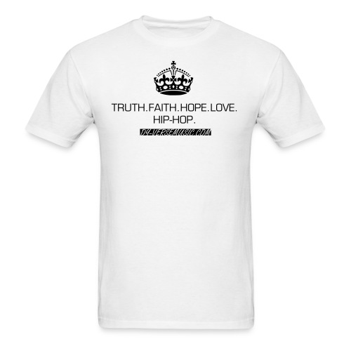 Truth.Faith.Hope.Love.Hip-Hop.  - Men's T-Shirt