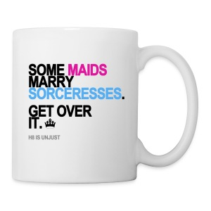 Some Maids Marry Sorceresses Mug - Coffee/Tea Mug
