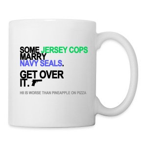 Some Jersey Cops Marry Navy Seals Mug - Coffee/Tea Mug