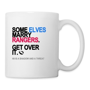 Some Elves Marry Rangers Mug - Coffee/Tea Mug