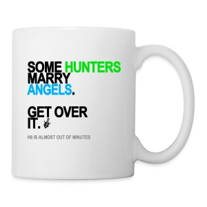 Some Hunters Marry Angels Mug - Coffee/Tea Mug