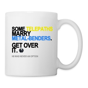 Some Telepaths Marry Metal-Benders Mug - Coffee/Tea Mug