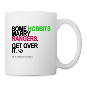 Some Hobbits Marry Rangers Mug - Coffee/Tea Mug