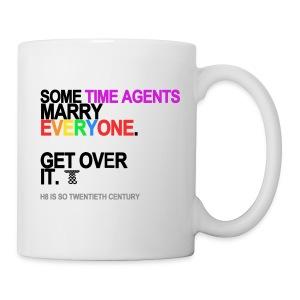 Some Time Agents Marry Everyone Mug - Coffee/Tea Mug