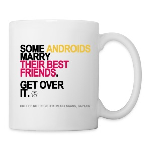 Some Androids Marry Their Best Friends Mug - Coffee/Tea Mug