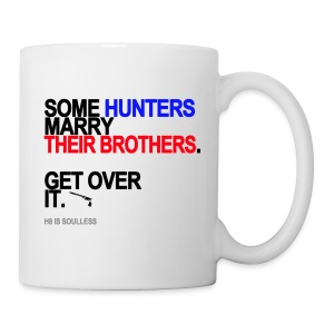 Some Hunters Marry Their Brothers Mug - Coffee/Tea Mug