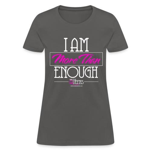 More Than Enough - Dark - Women's T-Shirt