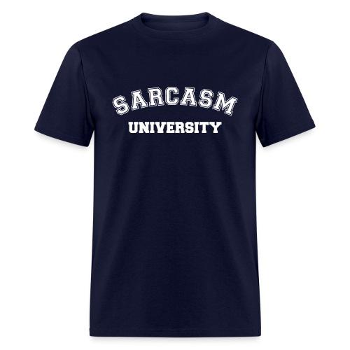 Sarcasm University - Men's T-Shirt