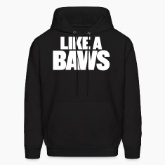 LIKE A BAWS Hoodies