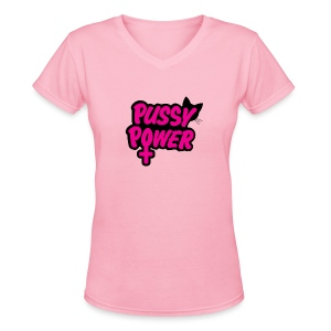 Pussy Power - Women's V-Neck T-Shirt